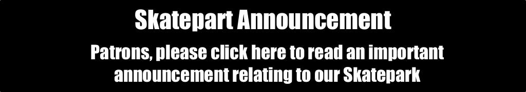 Skatepark Announcement