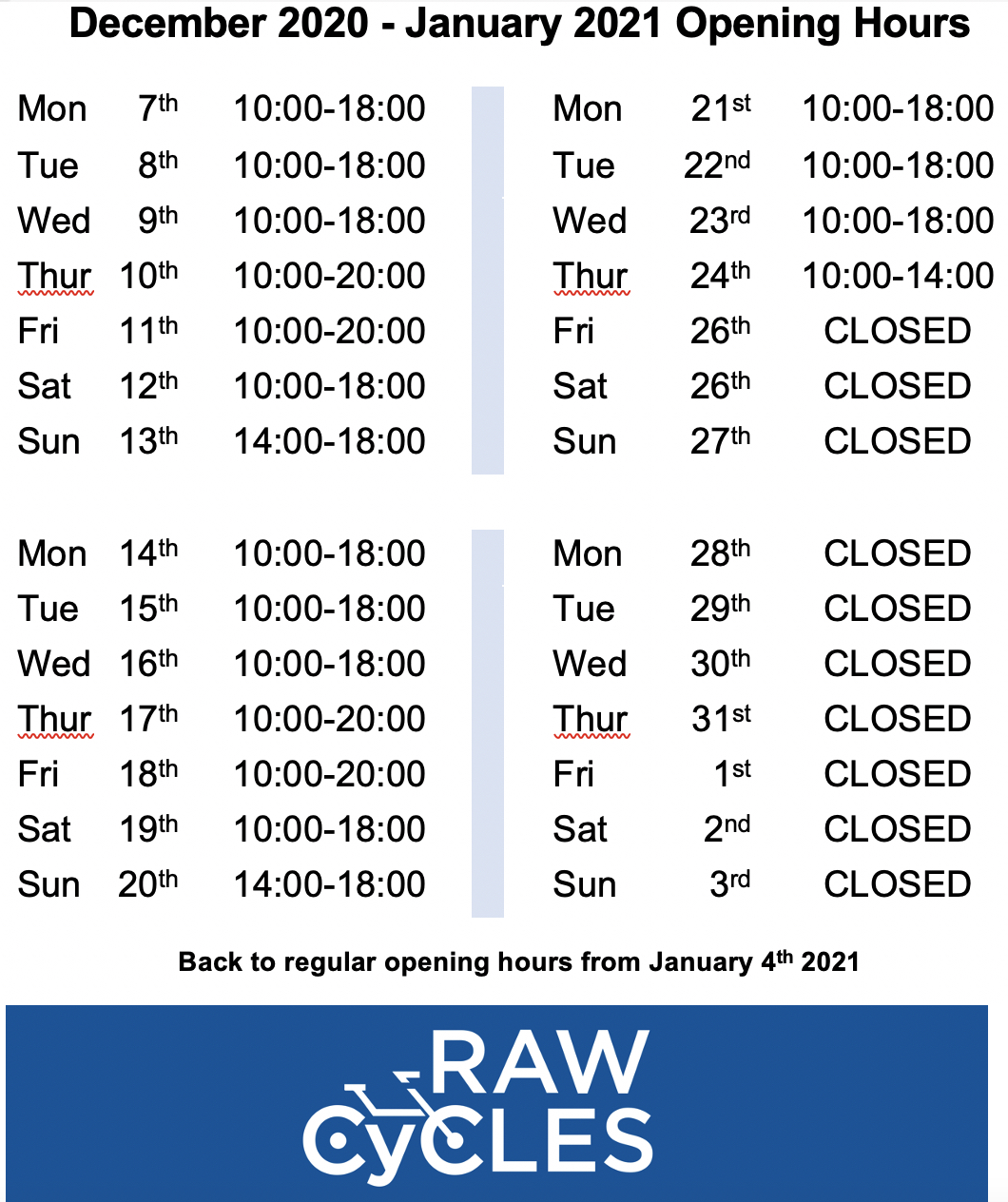 RAW Cycles Opening Hours